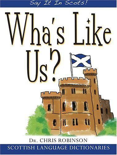 Wha's Like Us? (Say It in Scots!)